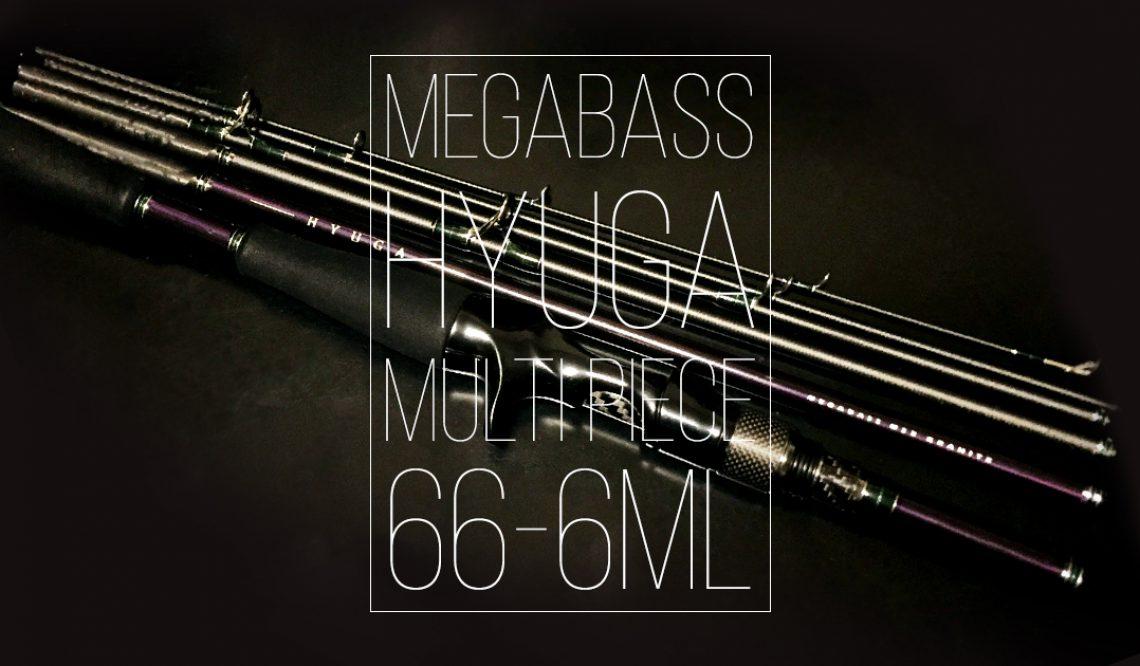 私的No.1パックロッド!Megabass HYUGA 66-6ML